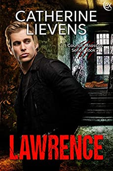 Lawrence (Council Assassins Book 7) by [Catherine Lievens]
