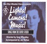 Lights! Camera! (Action!) Music!: Songs From the Silver Screen