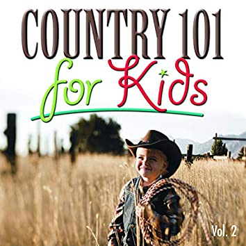 Country 101 for Kids, Vol. 2