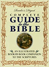 Reader's Digest Complete Guide to the Bible: An Illustrated Book-by-Book Companion to the Scriptures