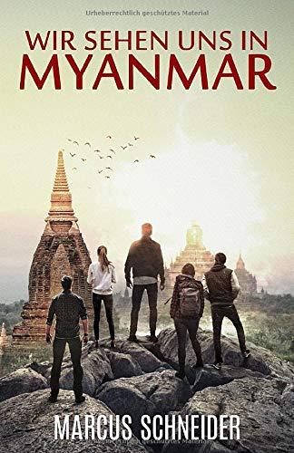 Wir sehen uns in Myanmar