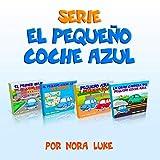 Serie El Pequeño Coche Azul Colección de Cuatro Libros