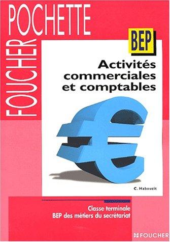 Activités commerciales et Comptables, Terminale BEP