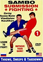 1. Sambo Submission Fighting Volume 1: Throws, Sweeps and Takedowns