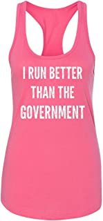 Ladies Tank Top I Run Better Than The Government Hot Pink with White Print XL