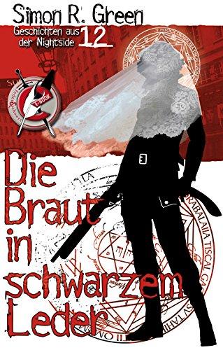 Die Braut in schwarzem Leder: Geschichten aus der Nightside 12 (German Edition)