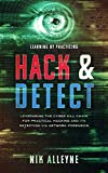 Learning by Practicing - Hack & Detect: Leveraging the Cyber Kill Chain for Practical Hacking and its Detection via Network Forensics