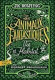 Les animaux fantastiques - Vie & habitat