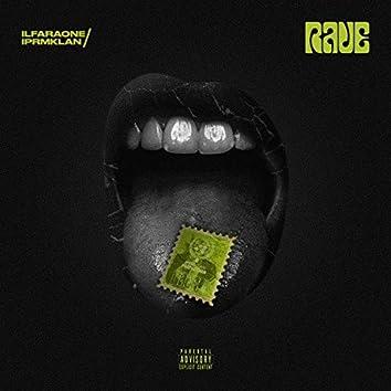 Rave (feat. Il Faraone)