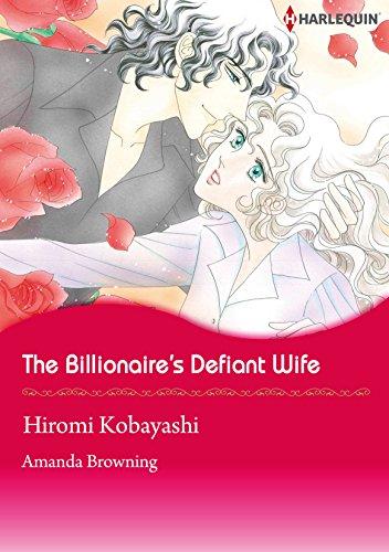 The Billionaire's Defiant Wife: Harlequin comics (English Edition)