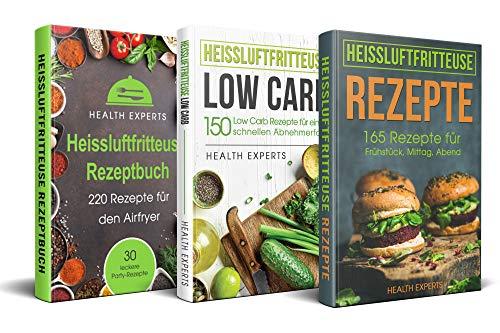 Heissluftfritteuse Rezeptbuch / Low Carb / Rezepte : Das Kochbuch mit 535 Rezepte für die Heißluftfritteuse gesund abnehmen mit Low Carb für Anfänger geeignet (3in1)