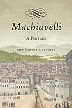 Best machiavelli a portrait Reviews