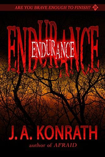 Endurance (The Konrath Dark Thriller Collective Book 5)