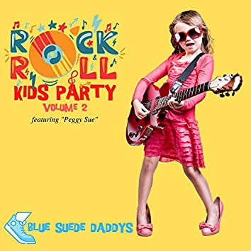 """Rock 'n' Roll Kids Party - Featuring """"Peggy Sue"""" (Vol. 2)"""