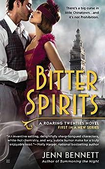 Bitter Spirits (Roaring Twenties Book 1) by [Jenn Bennett]