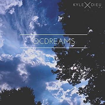 O C Dreams