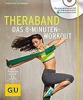 Theraband (mit DVD): Das 8-Minuten-Workout