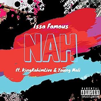 Nah (feat. KingRahimLive & Young Mali)