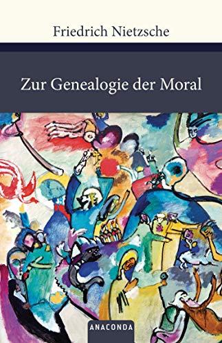 Zur Genealogie der Moral (Große Klassiker zum kleinen Preis, Band 116)