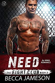 Need (The Fight Club Book 3) by [Becca Jameson]