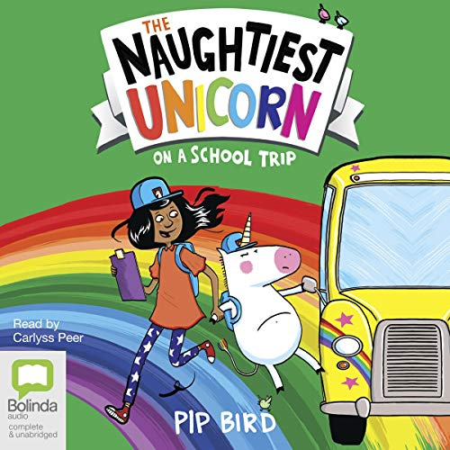 The Naughtiest Unicorn on a School Trip cover art