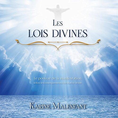 Les lois divines : Le pouvoir de la manifestation selon les enseignements du Maître Jésus cover art