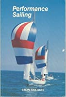 Performance Sailing 0914747037 Book Cover