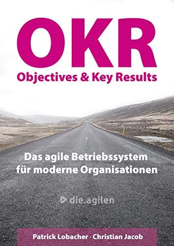 Objectives & Key Results (OKR): ...