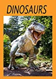 Dinosaurs: The amazing world of Dinosaurs brought to life. (Jumpstart Young Scientists Book 4)