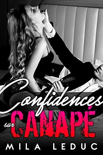 Confidences sur Canapé: (Nouvelle érotique Coquine, Psy, Sexe & Jalousie, Très très HOT) (French Edition)