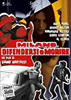 Milano Difendersi O Morire [Italian Edition]