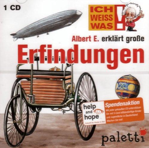 Albert E. erklärt große Erfindungen / ICH WEISS WAS!