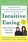 Intuitive Eating, 4th Edition: A Revolutionary Anti-Diet Approach (English Edition)