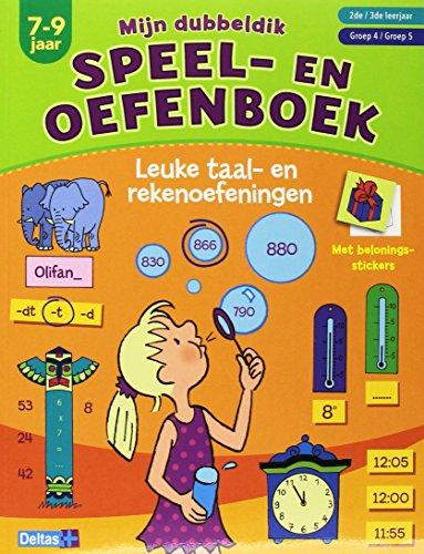 Mijn dubbeldik speel- en oefenboek: leuke taal- en rekenoefeningen