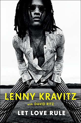 Compare Textbook Prices for Let Love Rule Illustrated Edition ISBN 9781250113085 by Kravitz, Lenny,Ritz, David