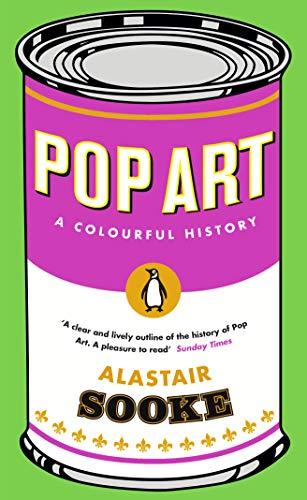 Pop Art: A Colourful History (English Edition)