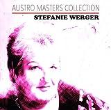 Songtexte von Stefanie Werger - Austro Masters Collection