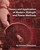 Theory and Application of Modern Strength and Power Methods: Modern methods of attaining...