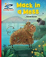 Reading Planet - Mack in a Mess - Red A: Galaxy (Rising Stars Reading Planet)