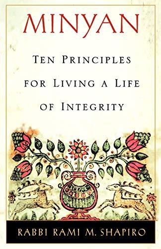 Minyan: Ten Principles for Living a Life of Integrity