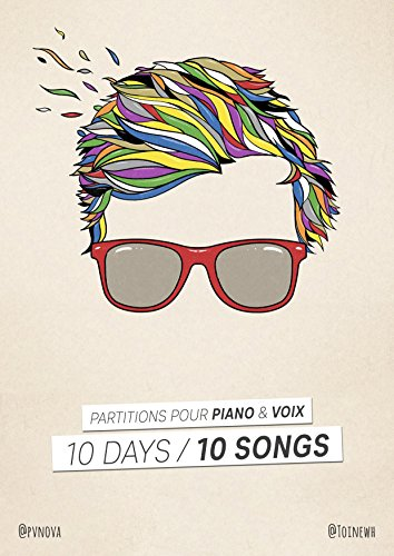 10 Days / 10 Songs: Partitions pour piano & voix