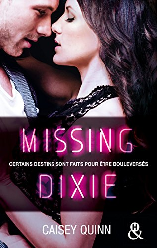 Missing Dixie #3 Neon Dreams : La nouvelle série New Adult qui rend accro (&H) par [Caisey Quinn]