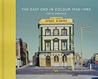 The East End in Colour 1960-1980 (Vintage Britain 1)