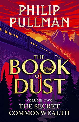 The Secret Commonwealth: The Book of Dust Volume Two: From the world of Philip Pullman's His Dark Materials - now a major BBC series: 02