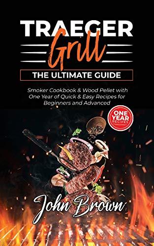 Traeger Grill: Smoker Cookbook & Wood...