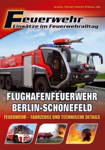 Feuerwehr - Flughafenfeuerwehr Berlin-Schönefeld