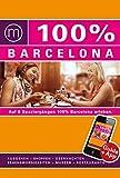 100% Cityguide Barcelona inkl. App - Annabeth Vis