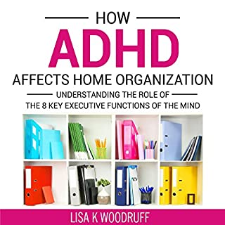 How ADHD Affects Home Organization audiobook cover art