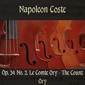 Napoléon Coste: Op. 34, No. 2. Le Comte Ory - The Count Ory (Midi Version)