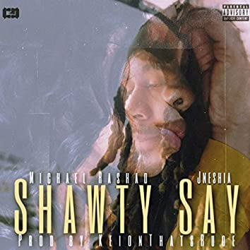 Shawty Say (feat. Jneshia)